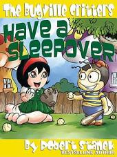 Have a Sleepover: An Illustrated Children's Picture Book
