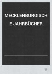 Mecklenburgische Jahrbücher: Band 45