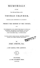 Memorials of the Most Reverend Father in God Thomas Cranmer, Sometime Lord Archbishop of Canterbury: The appendix to the memorials of Archbishop Cranmer. Mr. Wharton's observations on the foregoing memorials. Addenda: no. 1. A list of manuscripts, preserved in the Library at Lambeth Palace, relating to Archbishop Cranmer; no. 2. Processus contra Thomas Cranmer; no. 3. Supplement to Cardinal Pole's Instructions for his messenger to the Queen