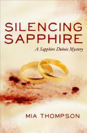 Silencing Sapphire: A Sapphire Dubois Mystery