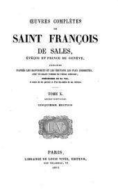 Oeuvres complètes de Saint François Sales: évêque et prince de Genève, Volume10
