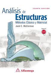 Análisis de estructuras - métodos clásico y matricial - 4a ed.