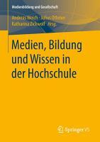 Medien  Bildung und Wissen in der Hochschule PDF