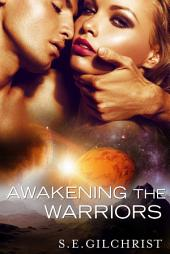Awakening The Warriors (novella) (Novella)