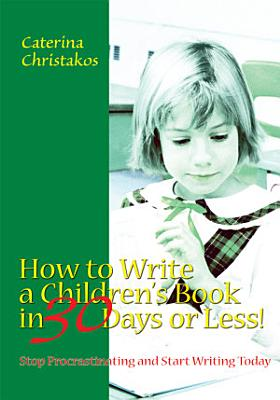 How to Write a Children s Book in 30 Days Or Less  PDF