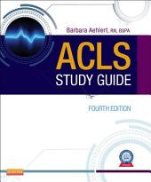 ACLS Study Guide - E-Book: Edition 4