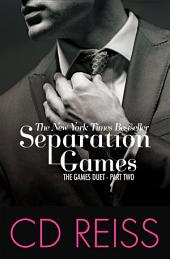 Separation Games: The Games Duet, Part 2