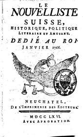 Le Nouvelliste suisse, historique, politique, litéraire [sic] et amusant