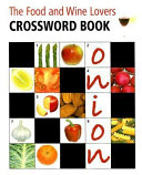 Food And Wine Lovers Crossword Book Pb (Internal Wire-o Bound)