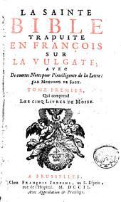 La Sainte Bible traduite en françois sur la vulgate: Volume1