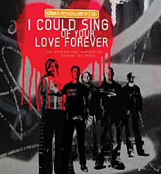 I Could Sing Of Your Love Forever Book PDF