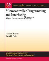 Microcontroller Programming and Interfacing Texas Instruments MSP430: Part 2
