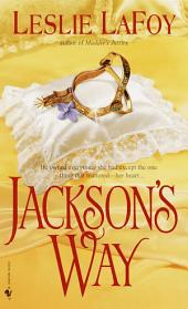 Jackson's Way: A Novel