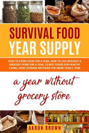 Survival Food Year Supply