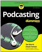 Podcasting For Dummies: Edition 3