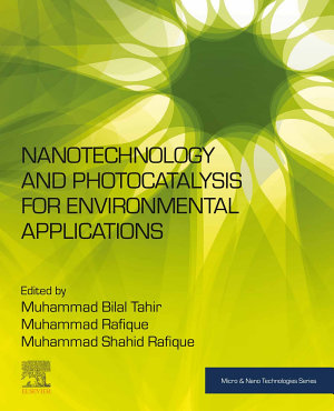 Nanotechnology and Photocatalysis for Environmental Applications