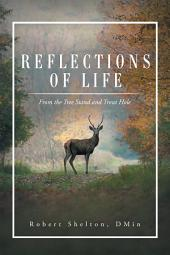 Reflections of Life: From the Tree Stand and Trout Hole