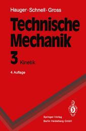 Technische Mechanik: Band 3: Kinetik, Ausgabe 4