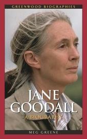 Jane Goodall: A Biography