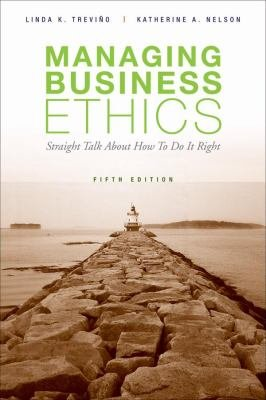 Managing Business Ethics  5th Edition PDF