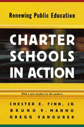 Charter Schools in Action: Renewing Public Education