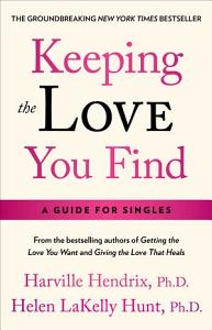 Keeping the Love You Find Book