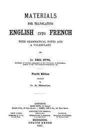 Materials for Translating English Into French: With Grammatical Notes and a Vocabulary