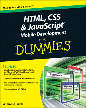 HTML  CSS  and JavaScript Mobile Development For Dummies