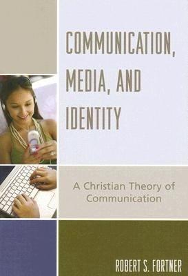 Communication  Media  and Identity