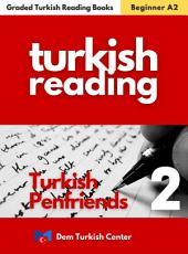 Turkish Penfriend 2 For Beginner: Turkish Easy Reading Books