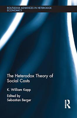 The Heterodox Theory of Social Costs