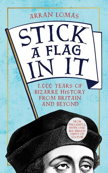 Download Stick a Flag in It Book