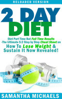 2 Day Diet : Diet Part Time But Full Time Results