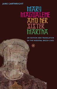 Mary Magdalene and Her Sister Martha PDF