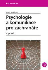 Psychologie a komunikace pro záchranáře: v praxi