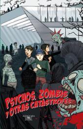 Psychos, zombis y otras catástrofes (Zombis 2)