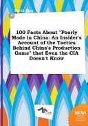 100 Facts about Poorly Made in China