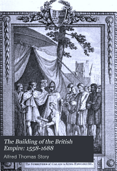 The Building of the British Empire: 1558-1636