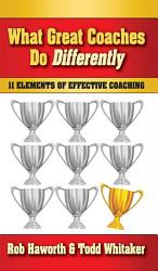 What Great Coaches Do Differently