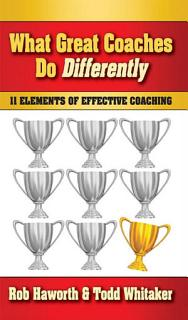 What Great Coaches Do Differently Book