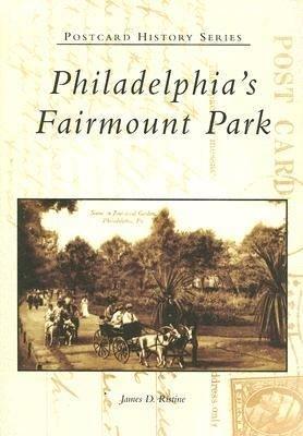 Philadelphia s Fairmount Park PDF