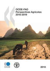 OCDE-FAO Perspectivas Agrícolas 2010