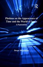 Plotinus on the Appearance of Time and the World of Sense