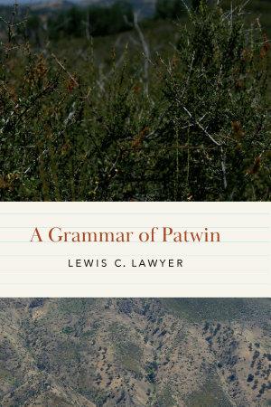 A Grammar of Patwin