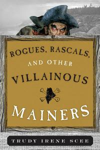 Rogues  Rascals  and Other Villainous Mainers Book