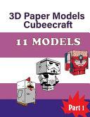 3D Paper Models Cubeecraft 11 MODELS PDF