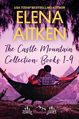 The Castle Mountain Lodge Collection  Books 1 9