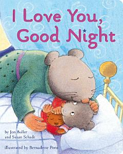 I Love You  Good Night Book