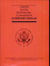 United States Sentencing Commission Guidelines Manual 2013