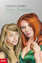 Zwei Frauen (Bi emakume)